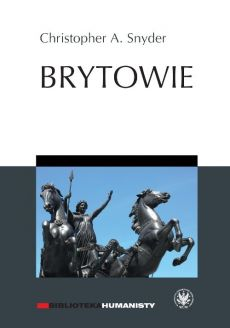 Brytowie - Snyder Christopher A.