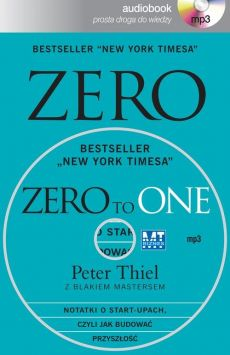 Zero to one - Blake Masters, Peter Thiel