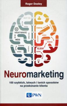 Neuromarketing - Roger Dooley