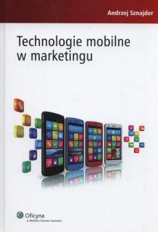 Technologie mobilne w marketingu - Outlet - Andrzej Sznajder