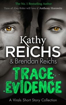 Trace Evidence - Outlet - Kathy Reichs
