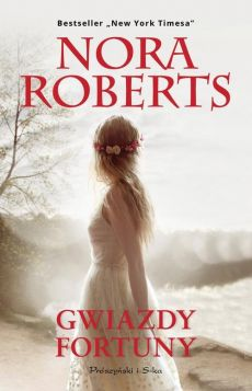 Gwiazdy fortuny - Outlet - Nora Roberts