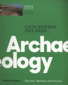 Archaeology - Colin Renfrew, Paul Bahn