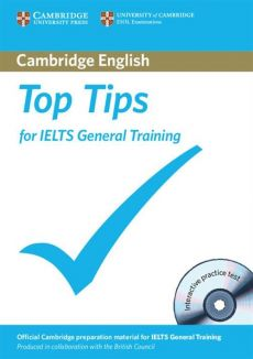 Top Tips for IELTS General Training + CD