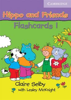 Hippo and Friends 1 Flashcards - Lesley Mcknight, Claire Selby