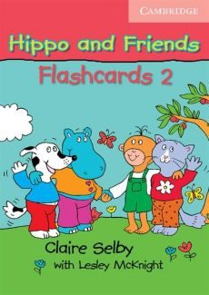 Hippo and Friends 2 Flashcards - Lesley Mcknight, Claire Selby
