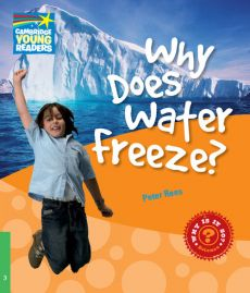 Why Does Water Freeze? Level 3 Factbook - Peter Rees