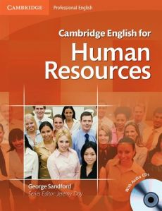 Cambridge English for Human Resources Student's Book + CD - George Sandford