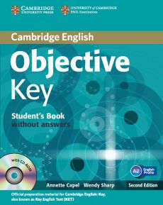 Objective Key Student's Book without answers + Practice tests booklet + CD - Annette Capel, Wendy Sharp