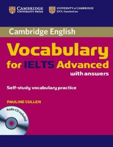 Cambridge Vocabulary for IELTS Advanced with answers + CD - Pauline Cullen