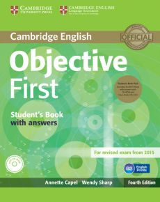 Objective First Student's Book with answers - Annette Capel, Wendy Sharp