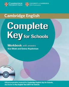 Complete Key for Schools Workbook with Answers - Sue Elliott, Emma Heyderman