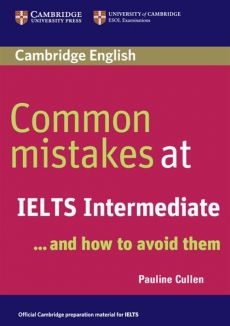 Common Mistakes at IELTS Intermediate - Outlet - Pauline Cullen