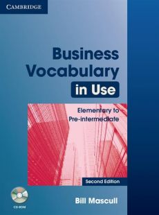 Business Vocabulary in Use: Elementary to Pre-intermediate + CD - Bill Mascull