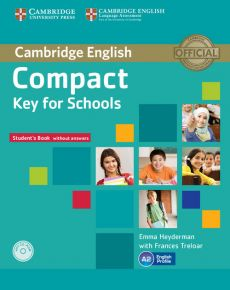 Compact Key for Schools Student's Book without answers + Workbook + CD - Emma Heyderman, Frances Treloar