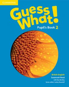 Guess What! 2 Pupil's Book British English - Outlet - Kay Bentley, Reed Susannah