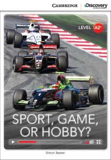 Sport, Game or Hobby? Low Intermediate Book with Online Access - Beaver Simon