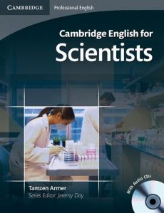 Cambridge English for Scientists Student's Book + CD - Tamzen Armer