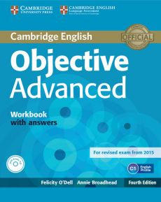 Objective Advanced Workbook with Answers + CD - Annie Broadhead, Felicity Odell
