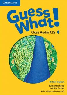 Guess What! 4 Class Audio 2CD - Kay Bentley, Susannah Reed