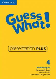 Guess What! 4 Presentation Plus DVD - Kay Bentley, Susannah Reed