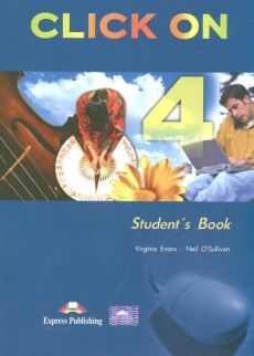 Click On 4 Student's Book - Virginia Evans, Neil O'sullivan