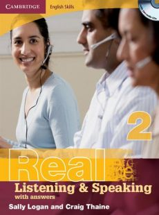 Cambridge English Skills Real Listening and Speaking with answers +2CD - Sally Logan, Craig Thaine