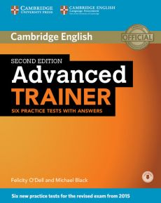 Advanced Trainer Six Practice Tests with Answers - Michael Black, Felicity O'Dell