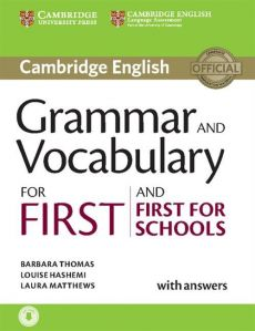 Grammar and Vocabulary for First and First for Schools with answers - Louise Hashemi, Laura Matthews, Barbara Thomas