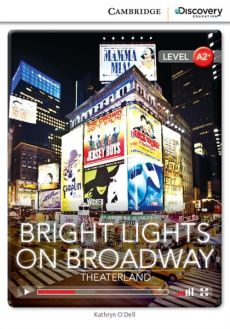 Bright Lights on Broadway: Theaterland Low Intermediate - O'Dell Kathryn
