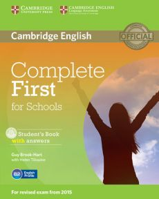 Complete First for Schools Student's Book with answers + CD - Guy Brook-Hart, Helen Tiliouine