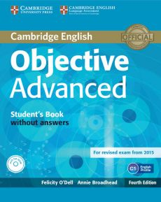 Objective Advanced Student's Book without answers + CD - Annie Broadhead, Felicity O'Dell