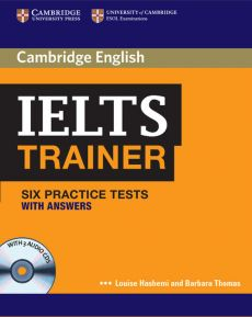 IELTS Trainer Six Practice Tests with Answers - Louise Hashemi, Barbara Thomas