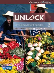 Unlock 3 Listening and Speaking Skills Student's Book with online workbook - Sabina Ostrowska