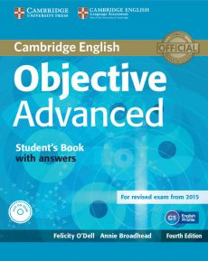 Objective Advanced Student's Book with answers + CD - Annie Broadhead, Felicity O'Dell