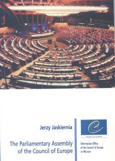 The Parliamentary Assembly of the Council of Europe. Outlet - uszkodzona okładka - Outlet - Jerzy Jaskiernia
