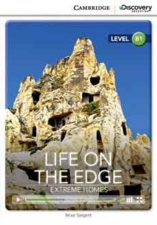 Life on The Edge Extreme Homes Intermediate Book with Online Access - Brian Sargent