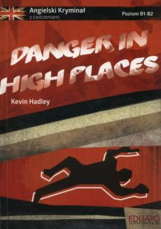 Danger in high places - Outlet - Kevin Hadley