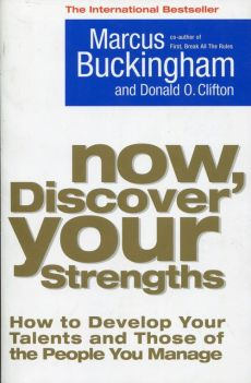 Now Discover Your Strengths - Marcus Buckingham