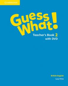 Guess What! 2 Teacher's Book with DVD British English - Outlet - Lucy Frino