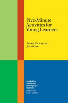 Five-Minute Activities for Young Learners - Jenni Guse, Penny McKay