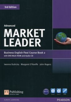 Market Leader Business English Flexi Course Book 2 with DVD + CD Advanced - Outlet - Iwonna Dubicka, Margaret Okeeffe, John Rogers