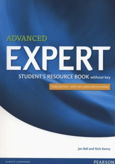 Advanced Expert Student Resource Book without key - Jan Bell, Nick Kenny