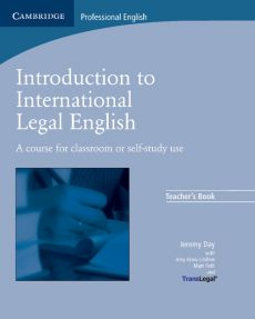 Introduction to International Legal English Teacher's Book - Jeremy Day