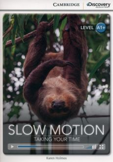 Slow Motion: Taking Your Time - Karen Holmes