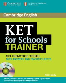 KET for Schools Trainer Practice Tests with answers + 2CD - Saxby Karen