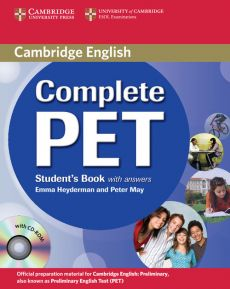 Complete PET Student's Book with answers + CD - Emma Heyderman, Peter May