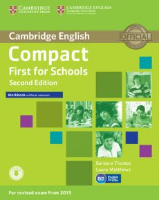Compact First for Schools Workbook without Answers + Audio - Laura Matthews, Barbara Thomas