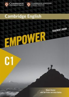 Cambridge English Empower Advanced Teacher's Book - Tim Foster, Julian Oakley, Wayne Rimmer