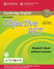 Objective PET Student's Book without Answers with CD-ROM with Testbank - Louise Hashemi, Barbara Thomas